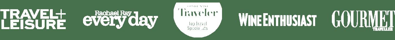 As Seen in - Travel & Leisure, Rachel Ray Everyday, Conde Nast Traveller, Wine Enthusiast, & Gourmet Traveller