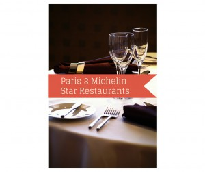 Paris Michelin Three Star