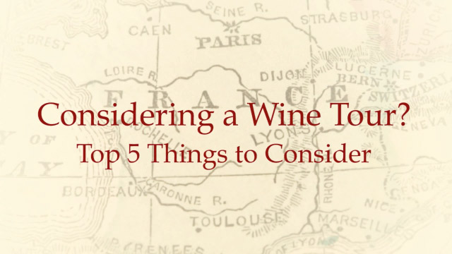 Wine Tours in France: Top 5 Tips for Planning a Wine Tour