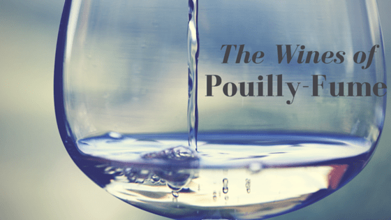 Pouilly-Fumé Wines