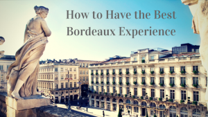 Best Bordeaux Wine Tour