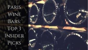 Paris Wine Bars_Top 3InsiderPicks