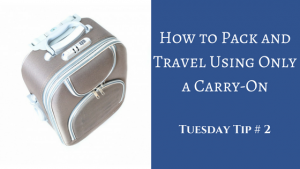 How to Pack and Travel Using Only a Carry-On