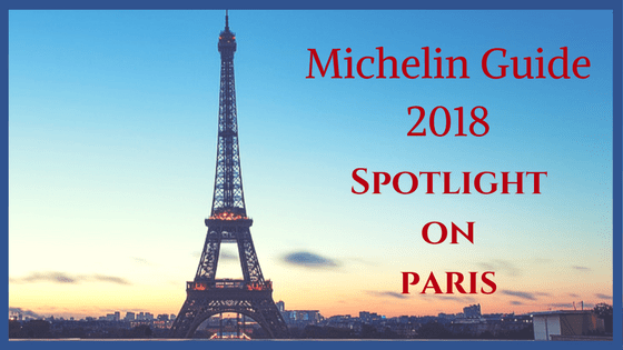 2018 Michelin Guide for Paris