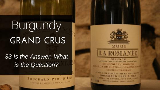 Burgundy Grand Crus