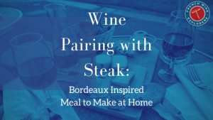 Wine Pairing with steak