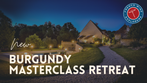 Burgundy Wine Masterclass Retreat